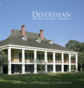 Destrehan: The Man, The House, The Legacy (cover)